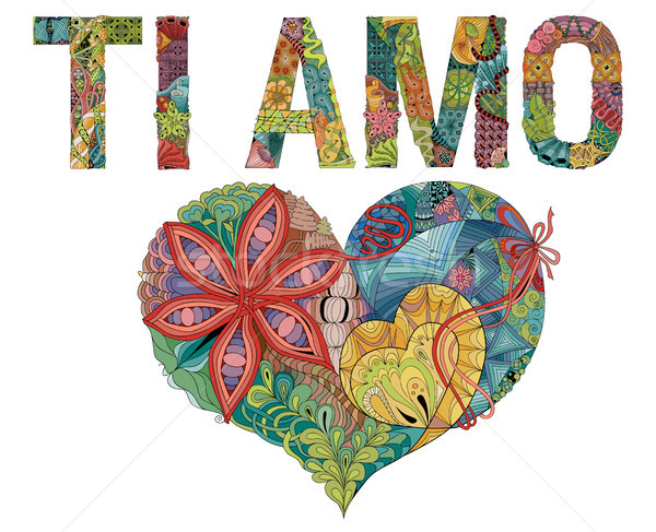 Stock photo: Words TI AMO with heart. I love you in Italian. Vector decorative zentangle object
