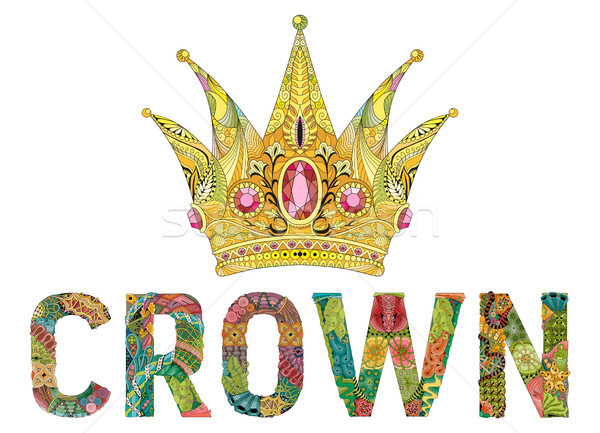 Zentangle stylized crown with word. Hand Drawn lace vector illustration Stock photo © Natalia_1947