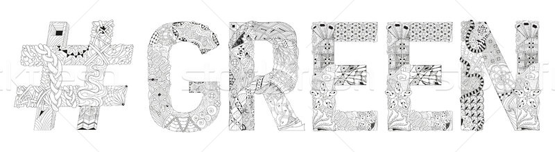 Word GREEN with hashtag for coloring. Vector decorative zentangle object Stock photo © Natalia_1947