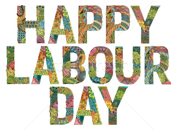 Words Happy Labour day. Vector decorative zentangle object Stock photo © Natalia_1947