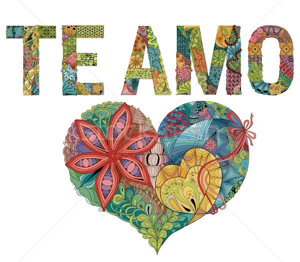 Stock photo: Words TE AMO with heart. I love you in Spanish. Vector decorative zentangle object