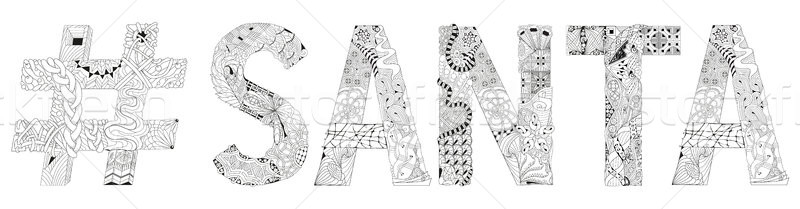 Word Santa with hashtag for coloring. Vector decorative zentangle object Stock photo © Natalia_1947