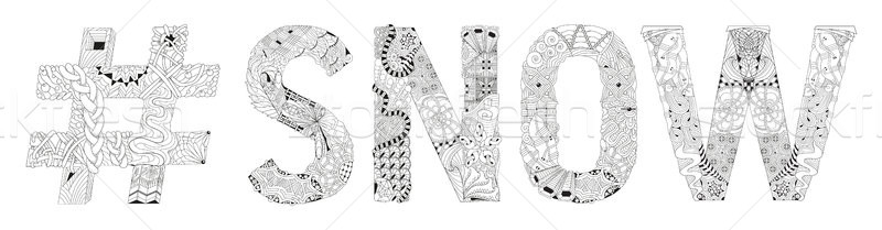 Word SNOW with hashtag for coloring. Vector decorative zentangle object Stock photo © Natalia_1947