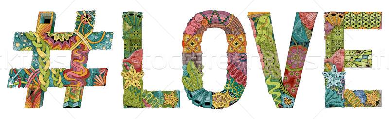 Word LOVE with hashtag. Vector decorative zentangle object Stock photo © Natalia_1947