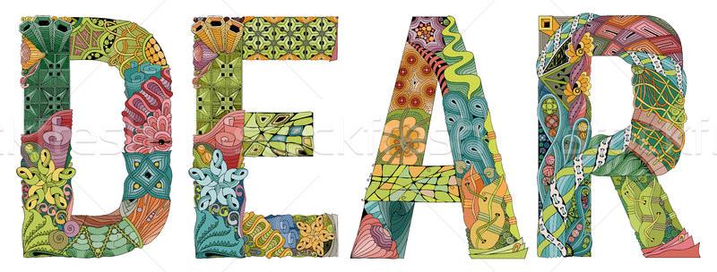 Word dear. Vector decorative zentangle object Stock photo © Natalia_1947
