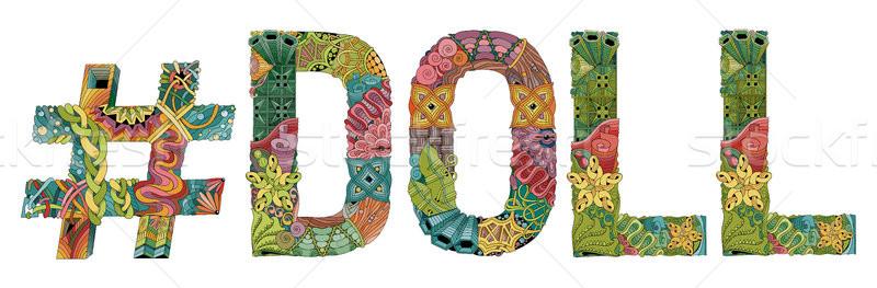 Word DOLL with hashtag. Vector decorative zentangle object Stock photo © Natalia_1947