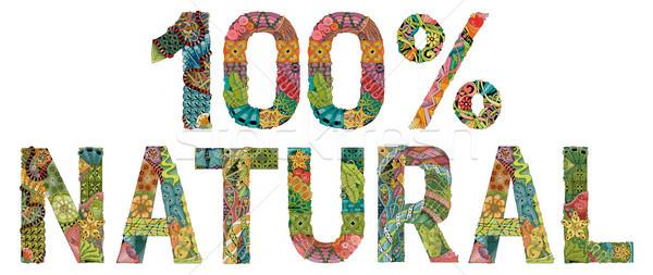 Palabra naturales 100 por ciento vector decorativo Foto stock © Natalia_1947