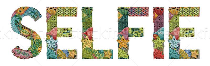 Word SELFIE. Vector decorative zentangle object Stock photo © Natalia_1947