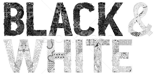 Words black and white in black color. Vector decorative zentangle object Stock photo © Natalia_1947