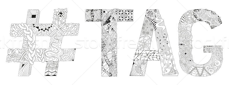 Word tag with hashtag for coloring. Vector decorative zentangle object Stock photo © Natalia_1947