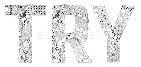 Word TRY for coloring. Vector decorative zentangle object Stock photo © Natalia_1947