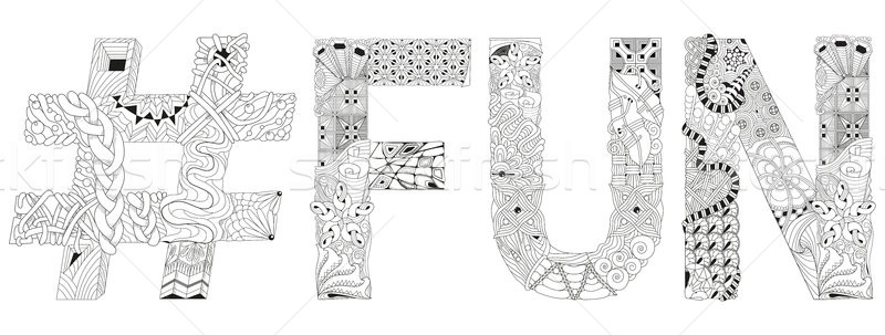 Word fun with hashtag for coloring. Vector decorative zentangle object Stock photo © Natalia_1947