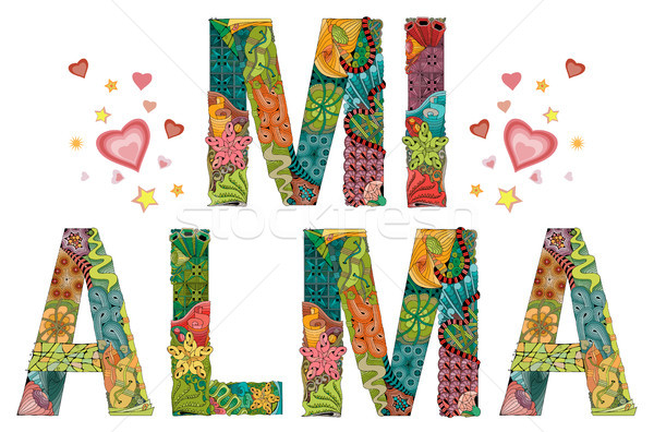 Words MI ALMA. My soul in Spanish. Vector decorative zentangle object Stock photo © Natalia_1947