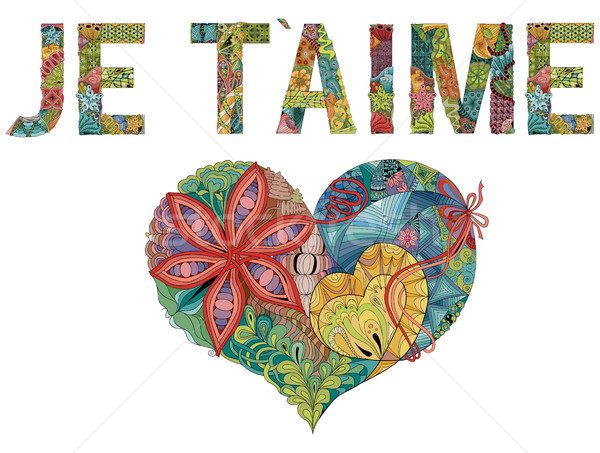 Words JE T AIME with heart. I love you in French. Vector decorative zentangle object Stock photo © Natalia_1947