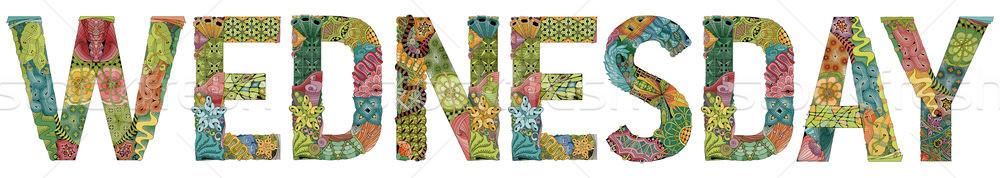 Word WEDNESDAY. Vector decorative zentangle object Stock photo © Natalia_1947