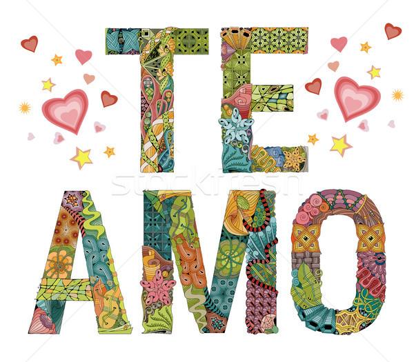 Stock photo: Words TE AMO. I love you in Spanish. Vector decorative zentangle object