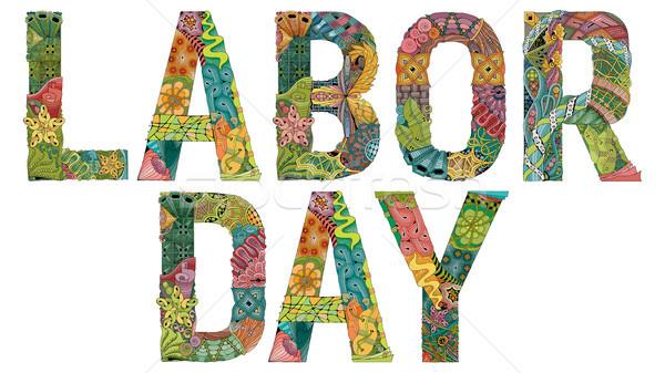 Words Labor day. Vector decorative zentangle object Stock photo © Natalia_1947