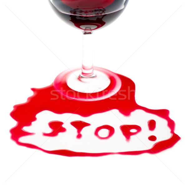 Arrêter mot écrit vin rouge santé chute Photo stock © naumoid