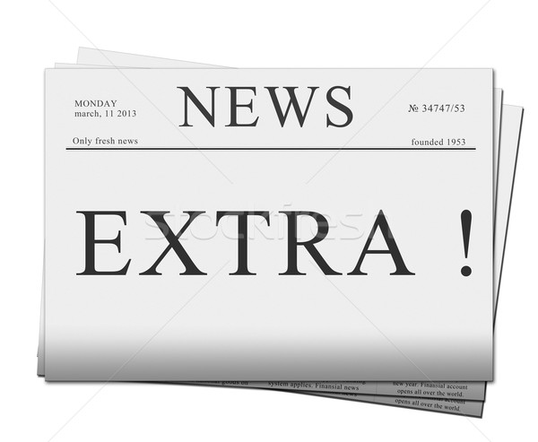 extra issue of newspapers Stock photo © neirfy