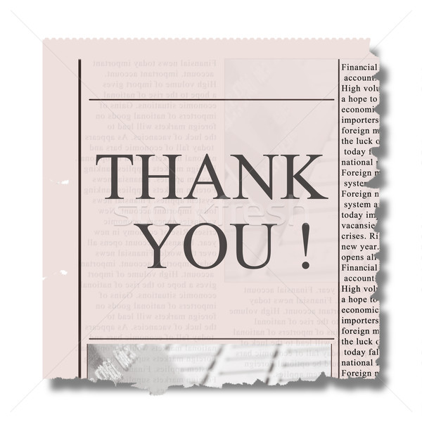 piece of newspaper with thank you Stock photo © neirfy