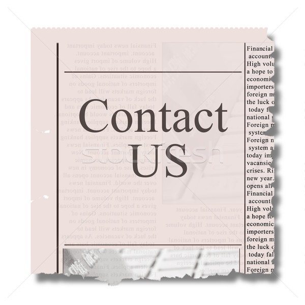 contact us on piece of newspaper Stock photo © neirfy