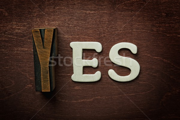 The word yes written on wooden background Stock photo © Nejron