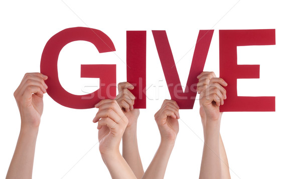 Many People Hands Holding Red Straight Word Give Stock photo © Nelosa