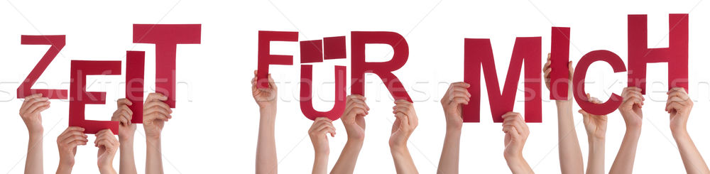 People German Word Zeit Fuer Mich Means Time For Me Stock photo © Nelosa