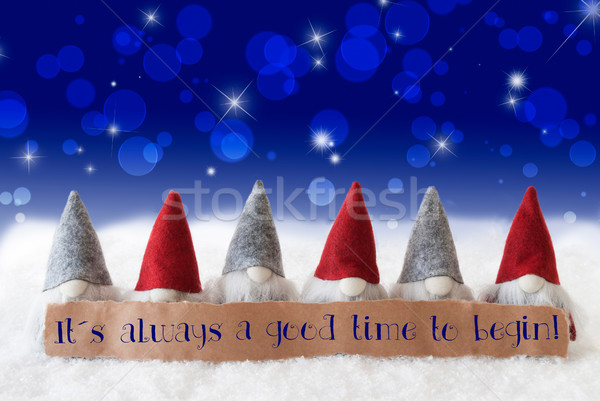 Gnomes, Blue Background, Bokeh, Stars, Quote Always Time To Begin Stock photo © Nelosa
