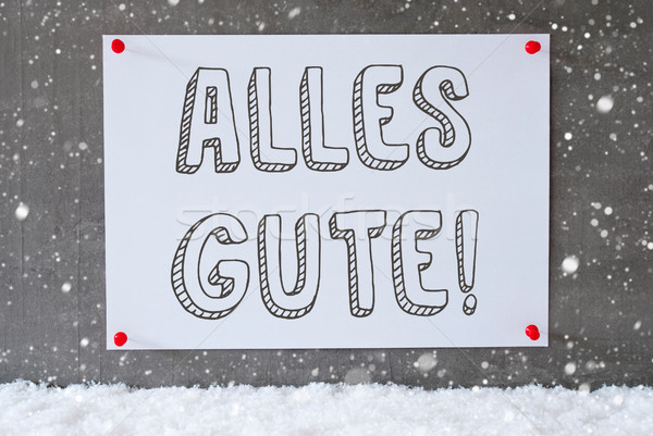 Label On Cement Wall, Snowflakes, Alles Gute Means Best Wishes Stock photo © Nelosa