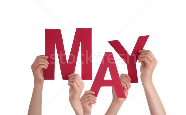 Many People Hands Holding Red Word May  Stock photo © Nelosa