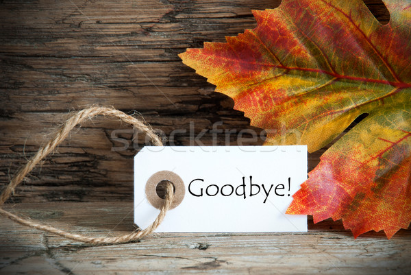 осень Label до свидания древесины аннотация Сток-фото © Nelosa
