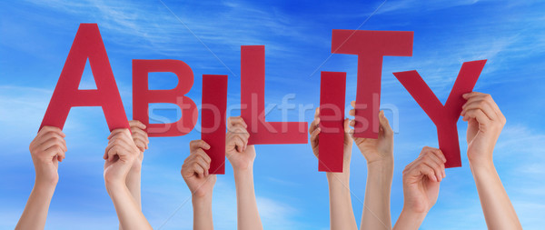 Many People And Hands Holding Red Word Ability Blue Sky Stock photo © Nelosa