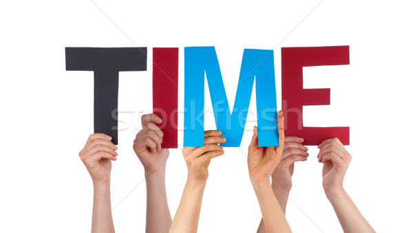 Stock photo: Many People Hands Holding Colorful Straight Word Time