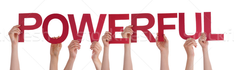 People Hands Holding Red Straight Word Powerful  Stock photo © Nelosa