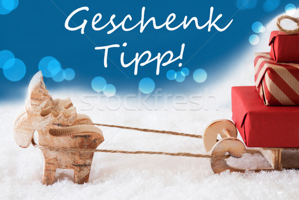 Reindeer With Sled, Blue Background, Geschenk Tipp Means Gift Tip Stock photo © Nelosa