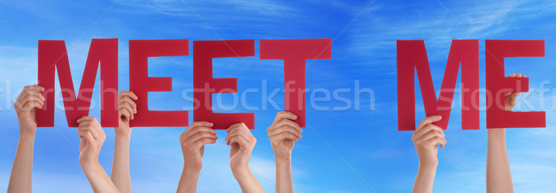 People Hands Holding Red Straight Word Meet Me Blue Sky Stock photo © Nelosa