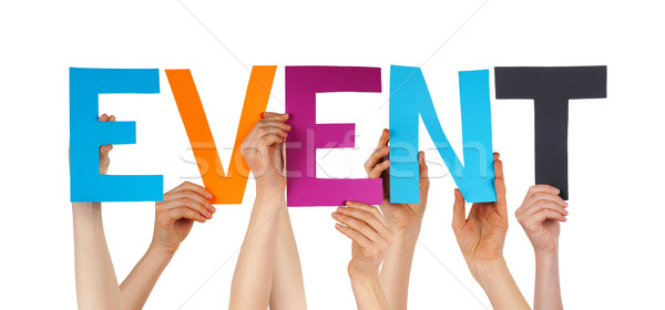 Stock photo: People Hands Holding Colorful Straight Word Event