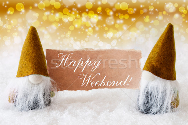 Golden Noble Gnomes With Card, Text Happy Weekend Stock photo © Nelosa