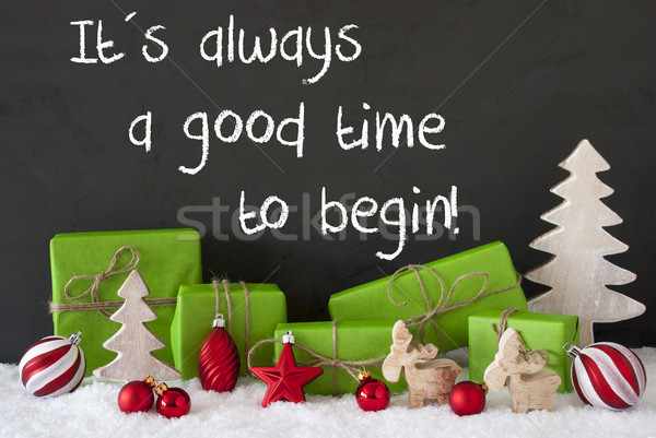 Christmas Decoration, Cement, Snow, Quote Always Good Time To Begin Stock photo © Nelosa