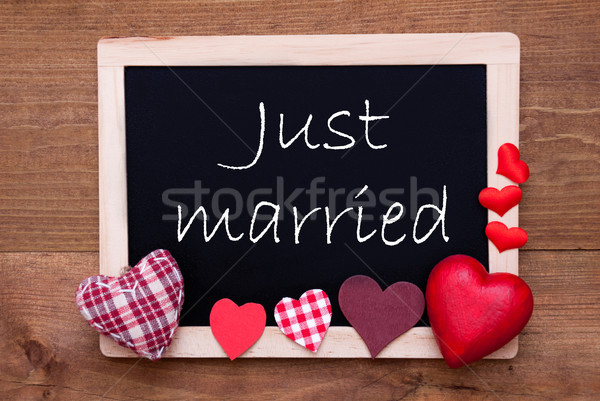 Chalkbord, Red Fabric Hearts, Text Just Married Stock photo © Nelosa
