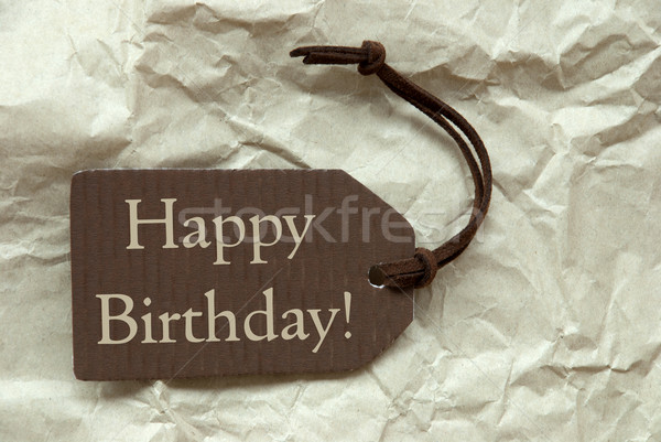 Brown Label With Happy Birthday Paper Background Stock photo © Nelosa