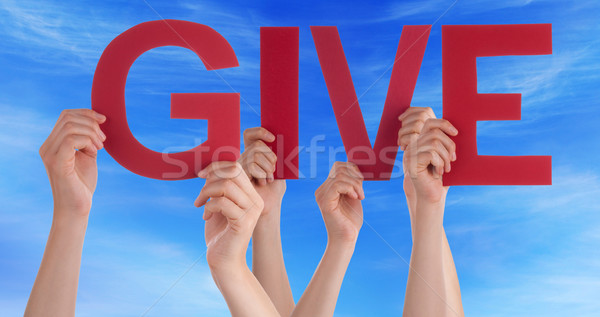 Hands Holding Red Straight Word Give Blue Sky Stock photo © Nelosa