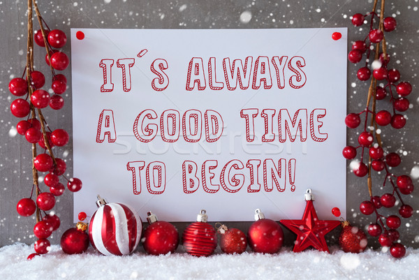 Label, Snowflakes, Christmas Balls, Quote Always Time To Begin Stock photo © Nelosa