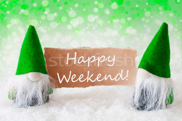Green Natural Gnomes With Card, Text Happy Weekend Stock photo © Nelosa