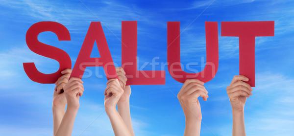 People Straight Word Salut Mean Hello Blue Sky Stock photo © Nelosa