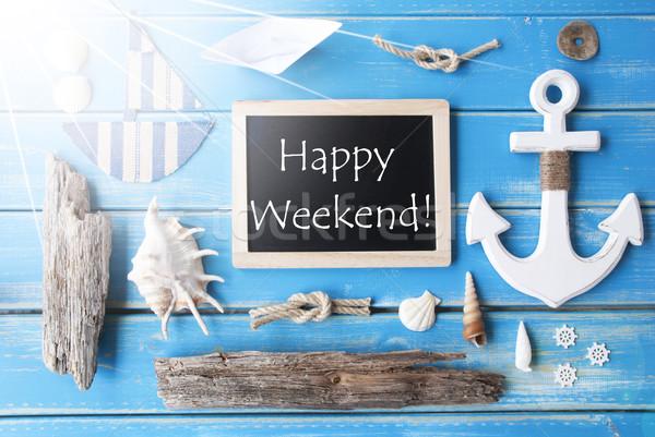 Słoneczny Tablica tekst szczęśliwy weekend niebieski Zdjęcia stock © Nelosa