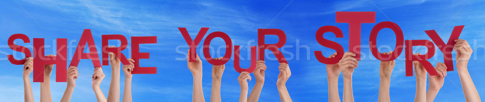 People Hands Holding Red Word Share Your Story Blue Sky Stock photo © Nelosa