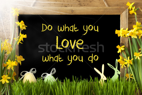 Sunny Narcissus, Easter Egg, Bunny, Quote Do What You Love Stock photo © Nelosa