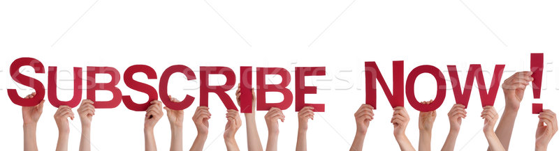 People Holding Subscribe Now Stock photo © Nelosa